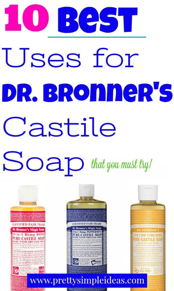 10 best uses for dr. bronners castile soap