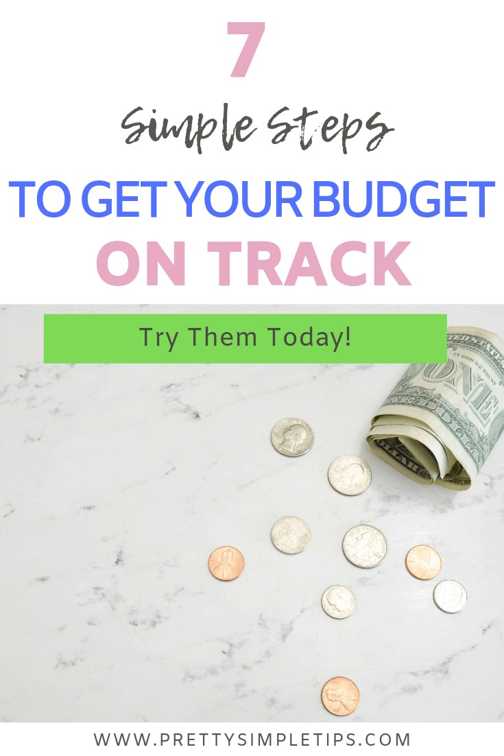7 Super simple steps to get your budget on track