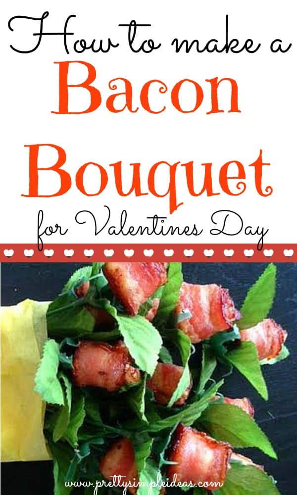 How to make a bacon bouquet for Valentines Day