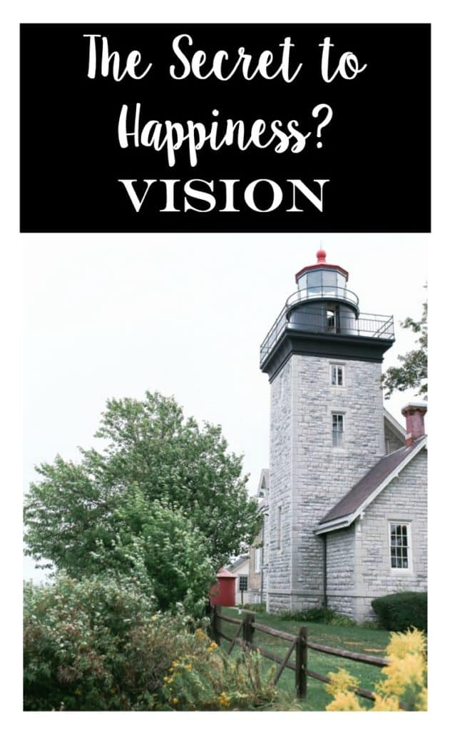 In one word the Bible Shares the secret to happiness: VISION