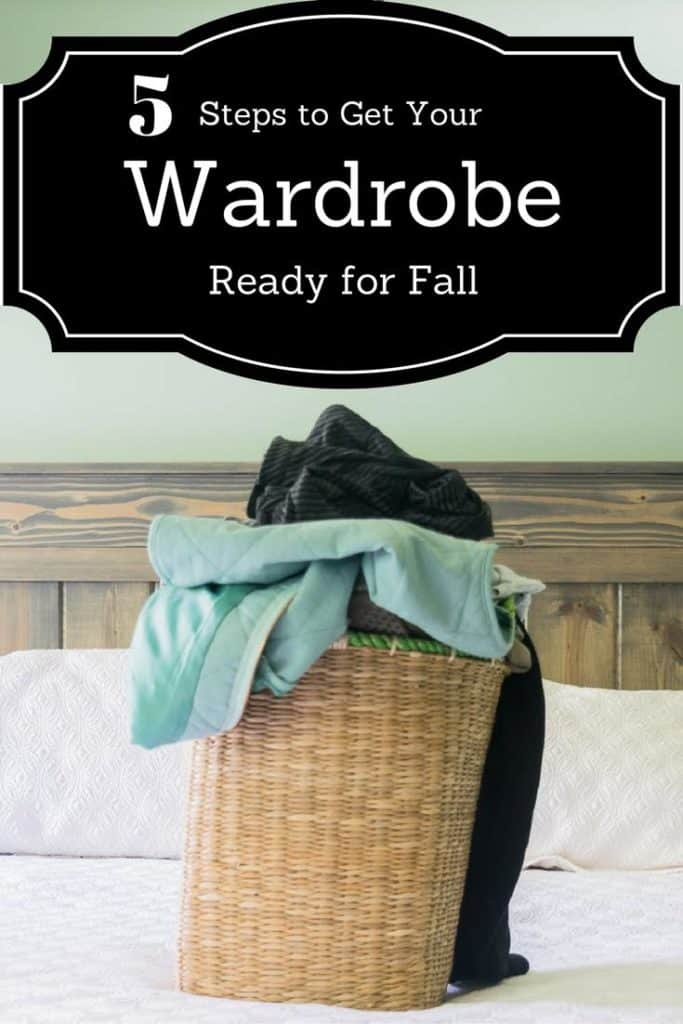 5 Steps to Get Your Wardrobe Ready for Fall