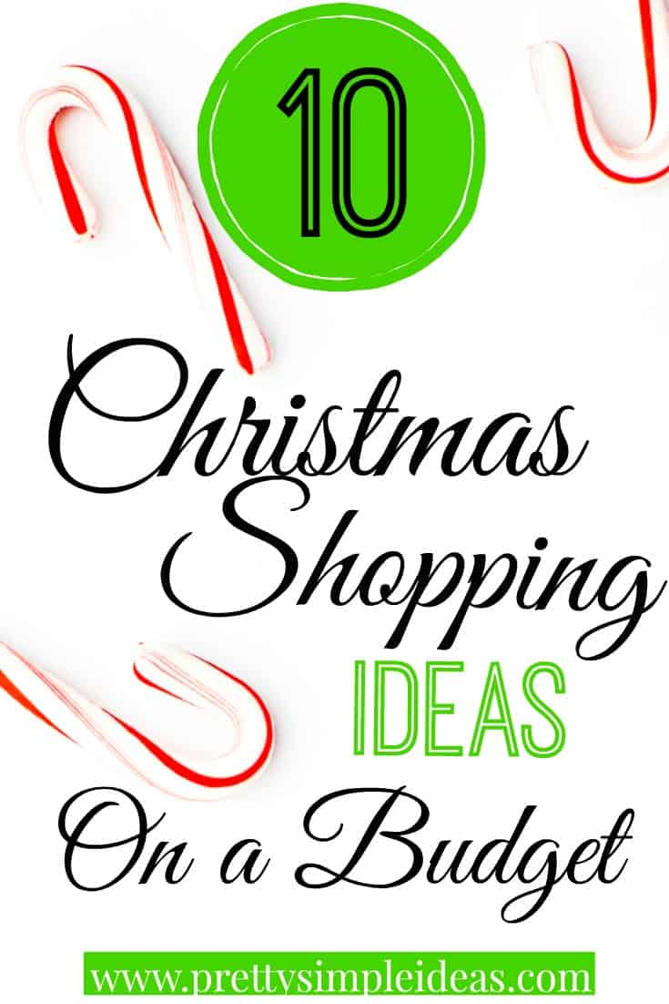 10 Christmas Shopping Ideas on a Budget