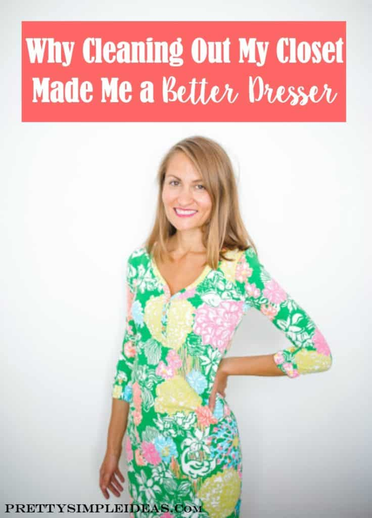 Why Cleaning out my Closet Made me a Better dresser