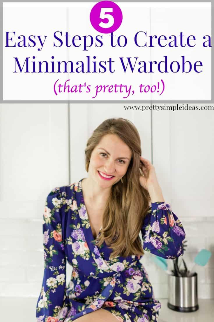 5 Easy Steps to Create a Minimalist Wardrobe