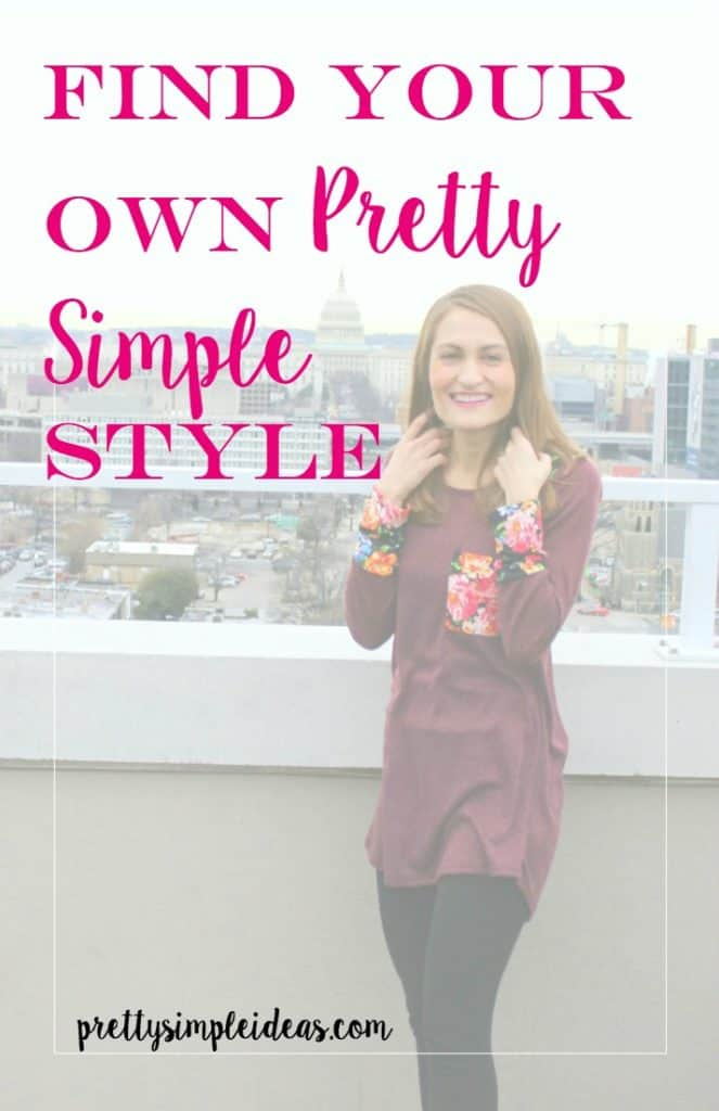Find your Own Pretty Simple Style