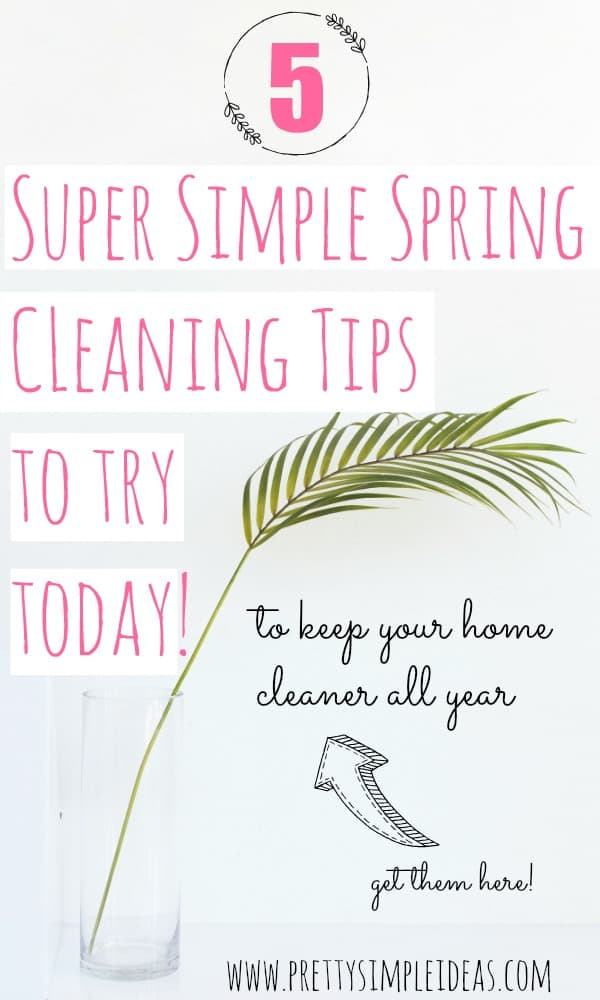 Super Simple Spring Cleaning Tips