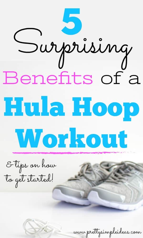 5 Surprising Benefits of a Hula Hoop Workout
