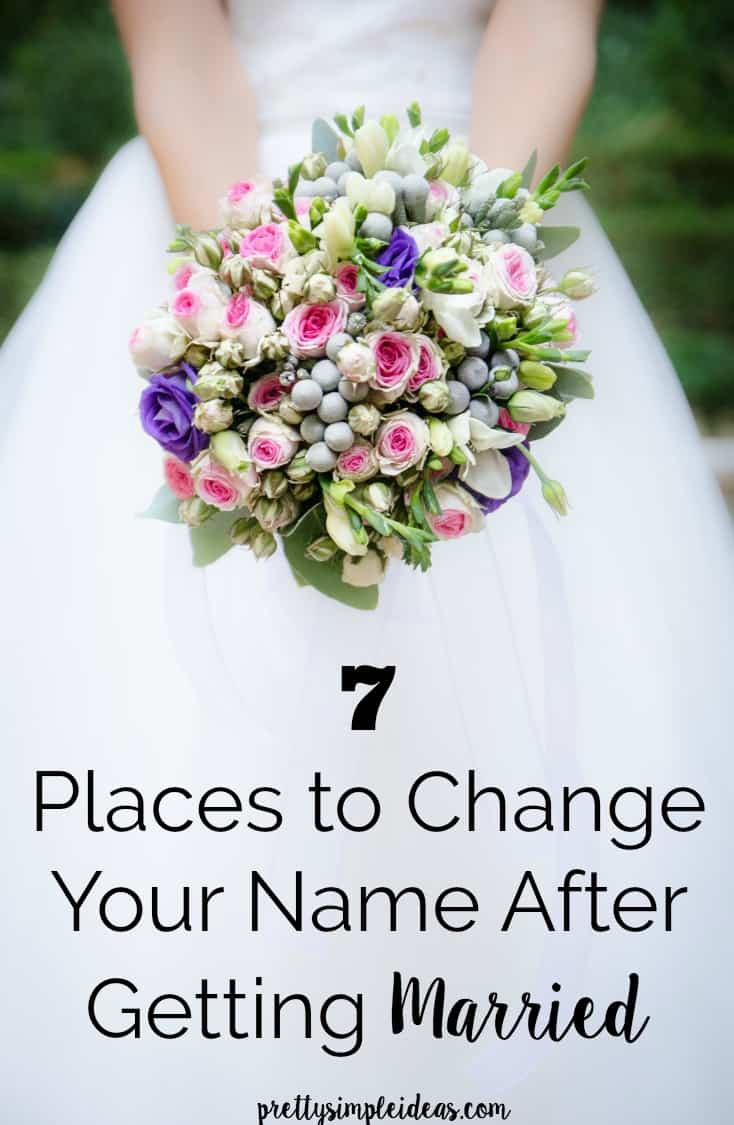 7 Places to Change Your Name After Getting Married | Pretty Simple Ideas