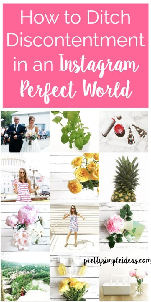 How to Fight Discontentment in an Instagram Perfect World