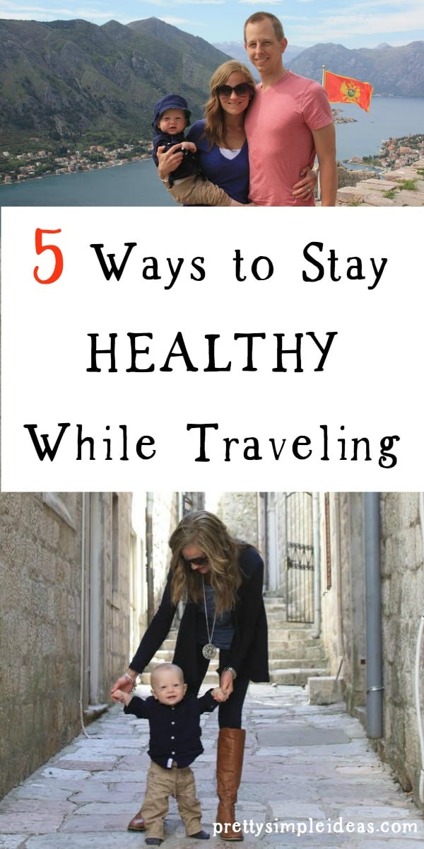 5 Ways to Stay Healthy While Traveling