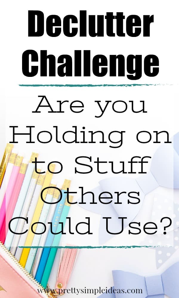Declutter Challenge Giving to Others