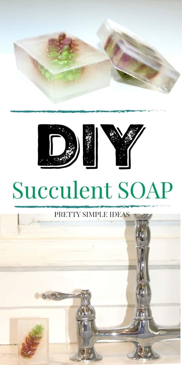 DIY Succulent Soap for Spring