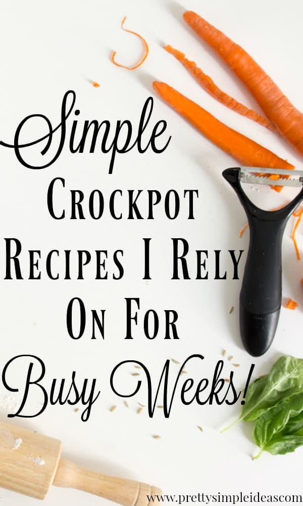 Simple Crockpot Recipes I Rely On for Busy Weeks