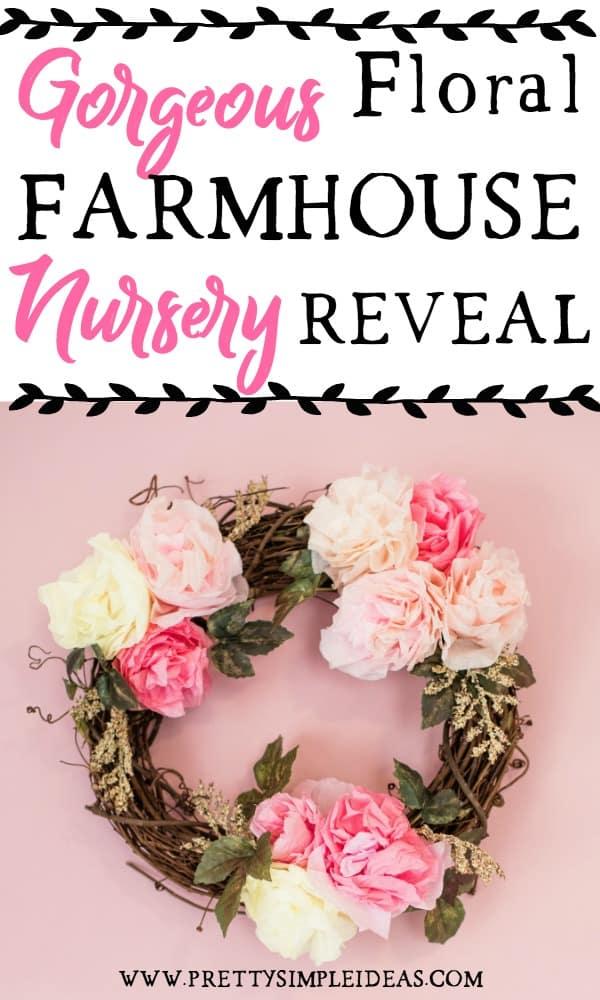 GORGEOUS floral farmhouse nursery reveal