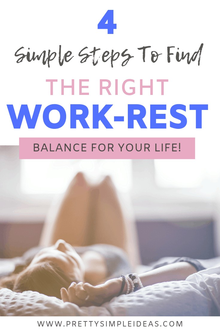 4 Simple Steps to Find Right Work-Life and Rest Balance