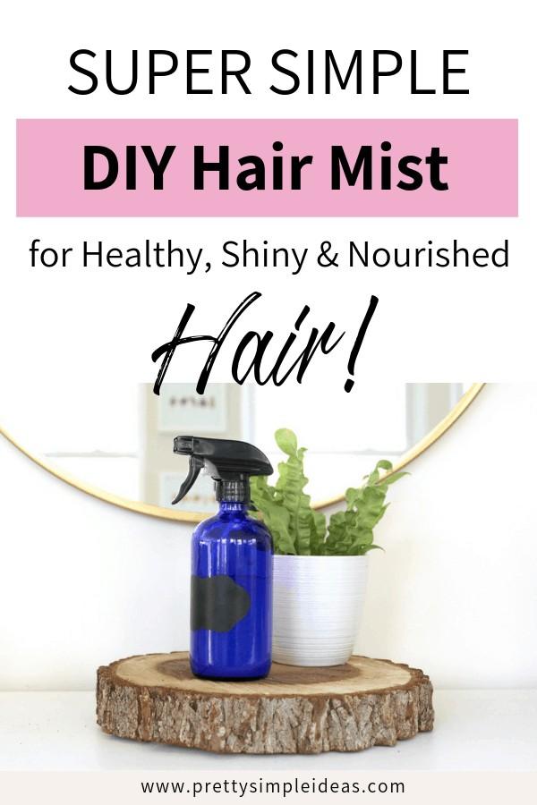Simple DIY HAIR MIST Sprays with essential oils
