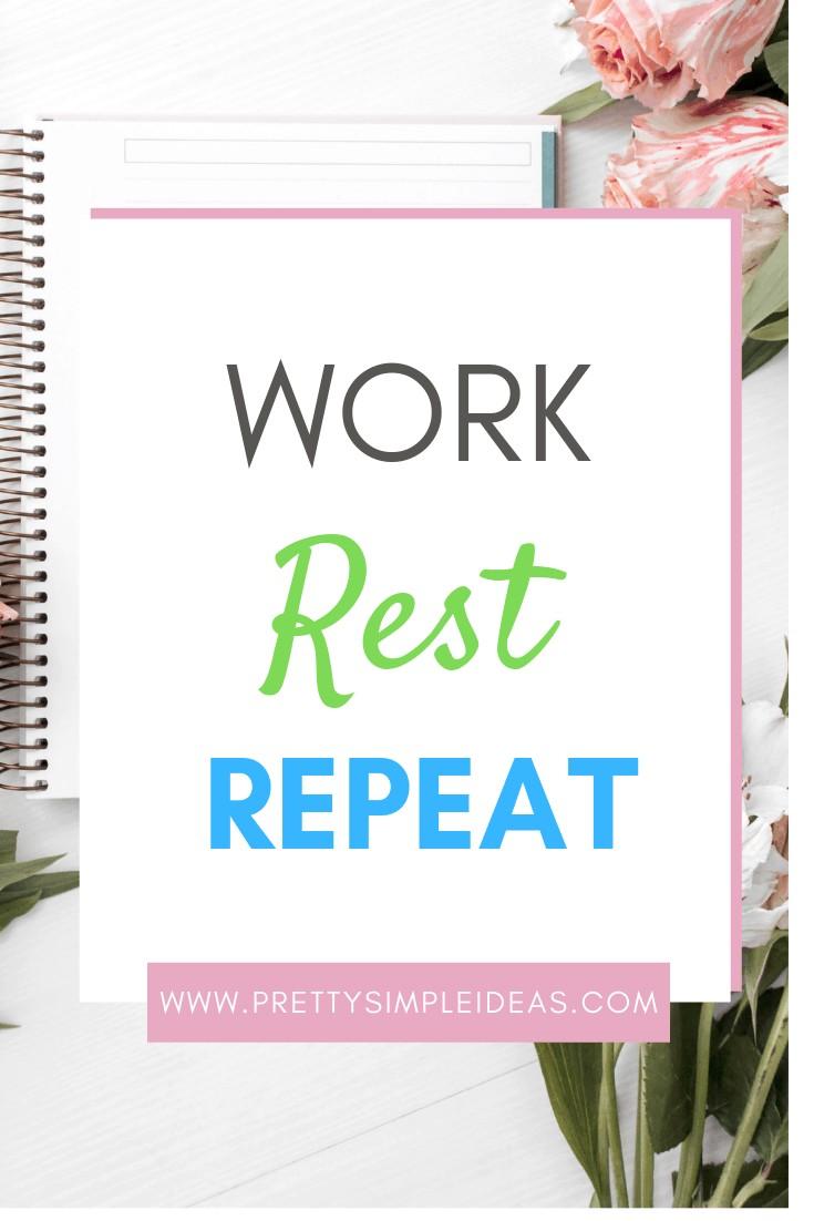 WORK LIFE BALANCE REST