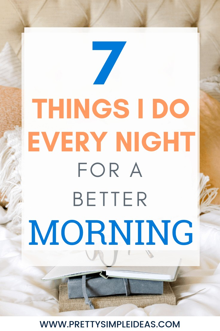 Night Routine _ 7 Things I Do Every Night for a Better Morning