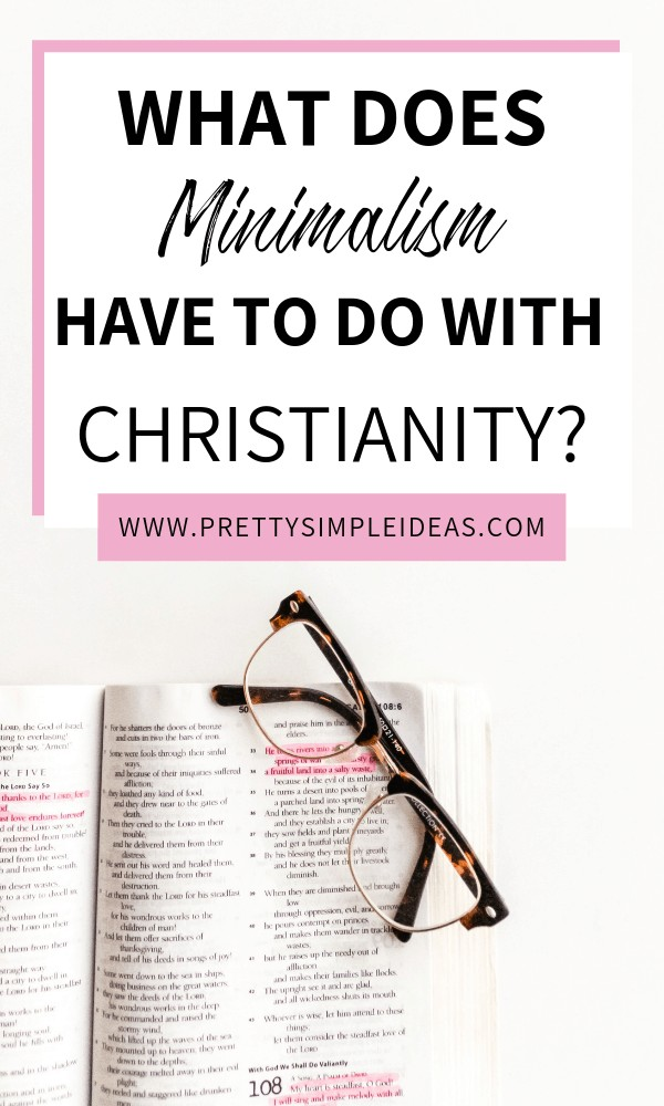 What does the minimalism lifestyle have to do with Christianity_