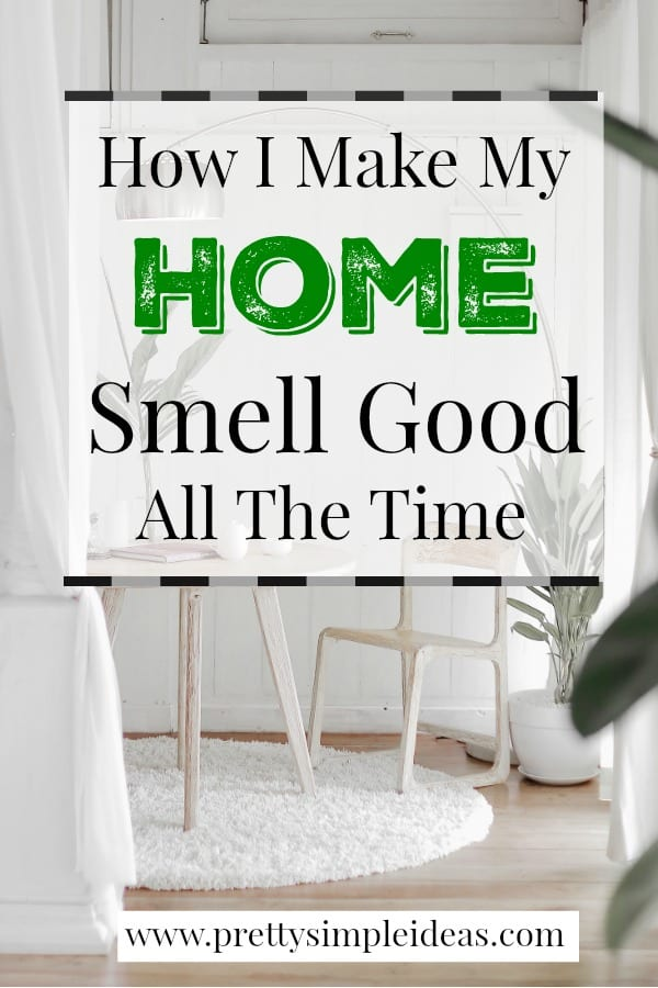 How I make my home smell good all the time house smells home smell like fall