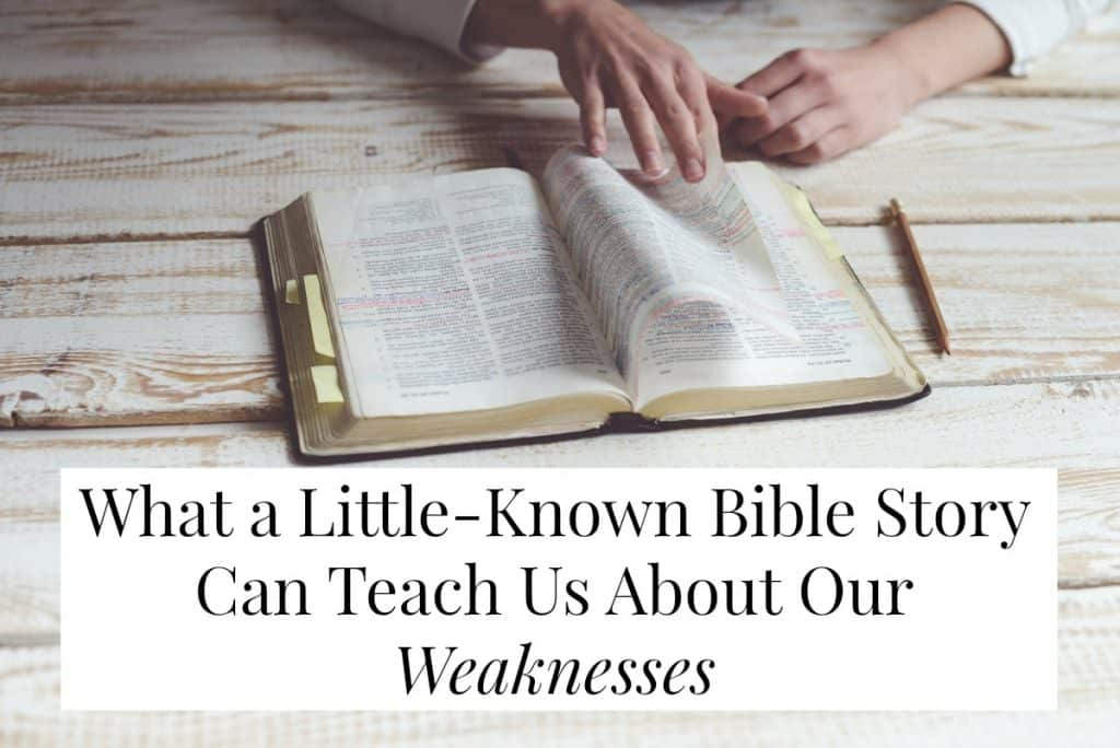 bible story lessons Ehud weaknesses