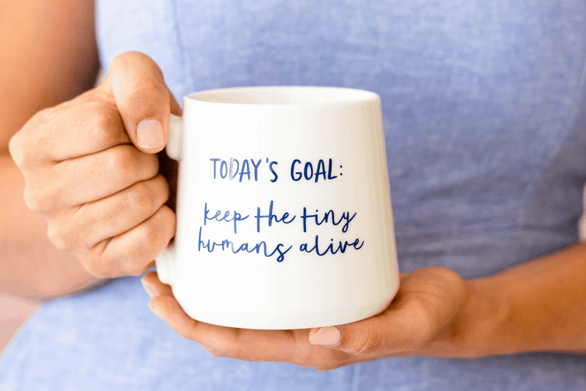 """coffee cup that says, """"keep the tiny humans alive"""""""